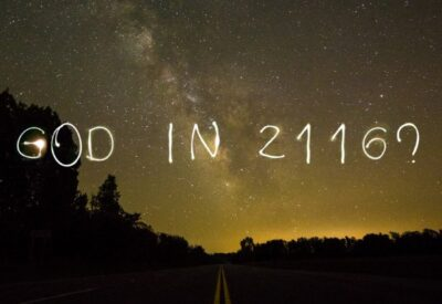 What Will God Be Like in 100 Years?